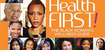 Health First! The Black Woman's Wellness Guide