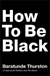 How to be Black Title